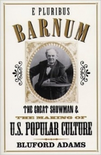 the Great Showman and the Making of US Popular Culture