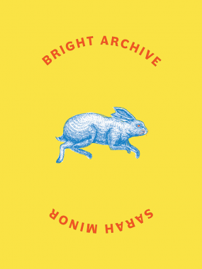 cover of Bright Archive by Sarah Minor