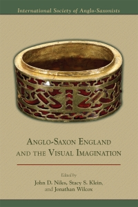 Anglo-Saxon England and the Visual Imagination Cover